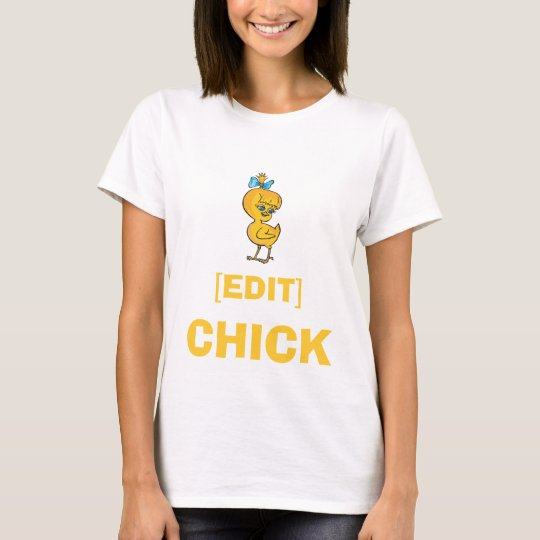[CUSTOM AREA] CHICK T-Shirt