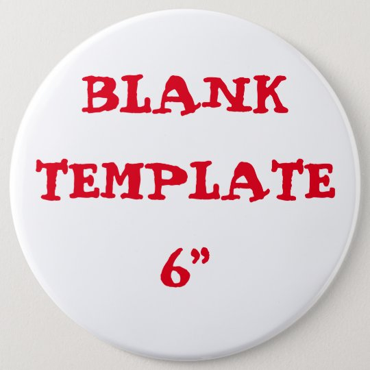 "Custom Bachelorette Blank Template 6"" Button"