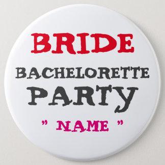 """Custom Bachelorette BRIDE 6"""" Button"""