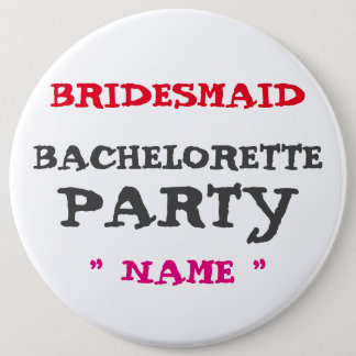 "Custom Bachelorette BRIDE 6"" Button"