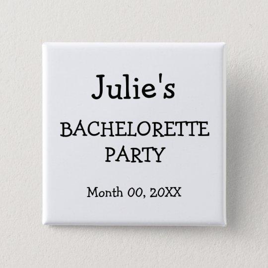 Custom Bachelorette Party Button