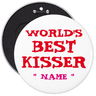 "Custom Bachelorette WORLD's BEST KISSER 6"" Button"