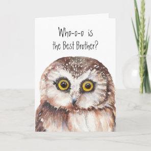Custom Best Brother Birthday Cute Owl Humour Card