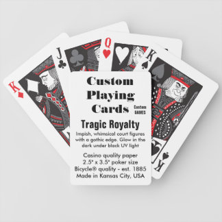 Custom Bicycle® Playing Cards - Tragic Royalty™ Bicycle Playing Cards