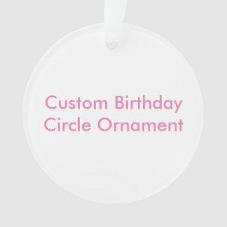 Custom Birthday Circle Ornament