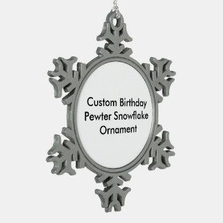 Custom Birthday Pewter Snowflake Ornament