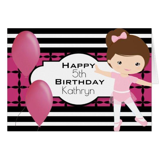 Custom Birthday w/Ballerina Girl Card