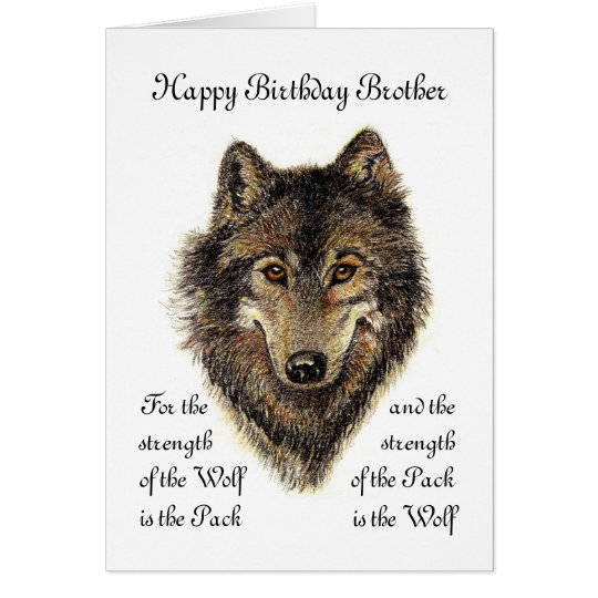 Custom Brother Birthday -Wolf and Pack Quote Card