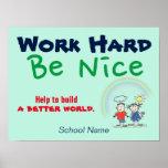 "Custom ""Build a Better World"" School Poster"