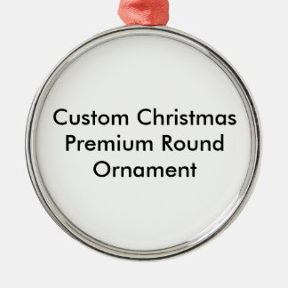 Custom Christmas Premium Round Ornament. Silver-Colored Round Decoration