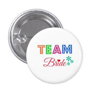Custom Colorful Wedding Team Bride Buttons