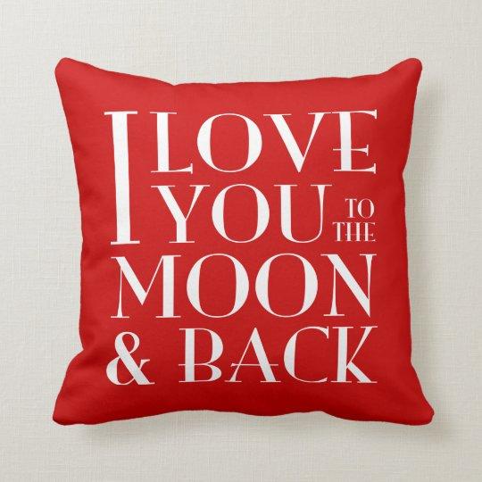 I Love you to the moon & back cushion