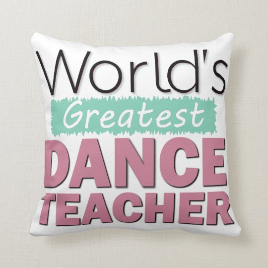 Custom Dance Teacher Recognition Award Decorative Cushion