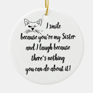 Custom Date Fun Sister Quote Cute Winking Cat Christmas Ornament