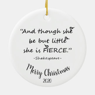 Custom Dated Christmas Little but Fierce Quote Christmas Ornament