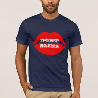 Custom Dont Blink T-Shirt