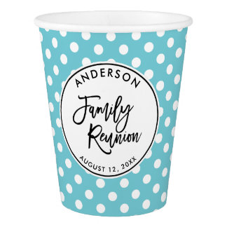 Custom Family Reunion and Polka Dots Paper Cup
