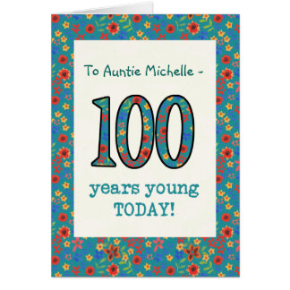 Custom Floral Birthday Card 100 Years Young