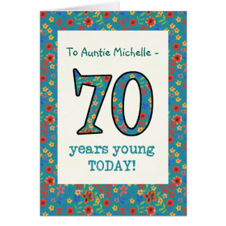 Custom Floral Birthday Card, 70 Years Young Card