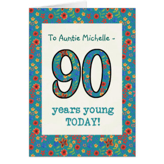 Custom Floral Birthday Card 90 Years Young