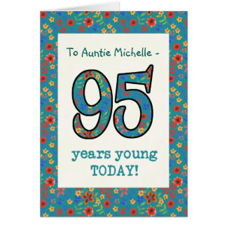 Custom Floral Birthday Card 95 Years Young