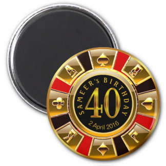 CUSTOM for Sheetal Vegas Casino Chip 40th Birthday 6 Cm Round Magnet