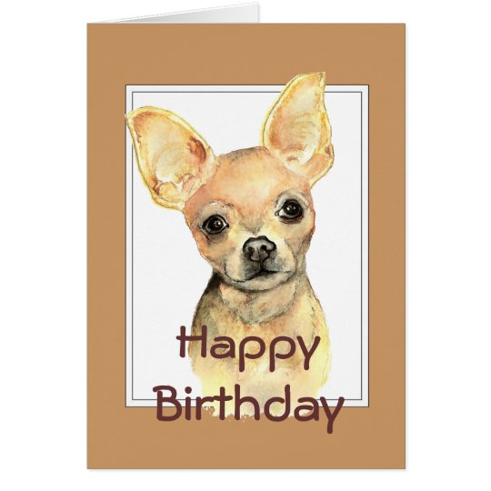 Custom General Birthday Watercolor Chihuahua Dog Card