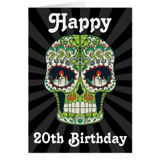 Custom Happy 20th Birthday Sugar Skull Card