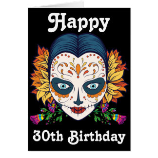 Custom Happy 30th Birthday Sugar Skull Card