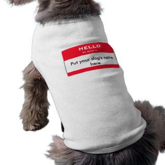 Custom Hello My Name Is...Custom Doggie Top