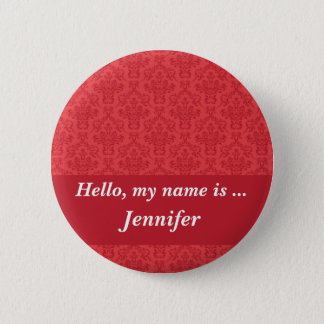 Custom hello name red luxury damask button pin