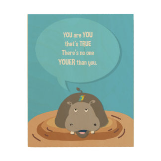 Custom Hippo Print, inspirational quote for kids Wood Canvas