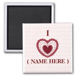 "CUSTOM ""I LOVE_________"" MAGNET..ADD A NAME! SQUARE MAGNET"