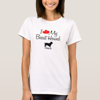 Custom I Love My Basset Hound T-Shirt