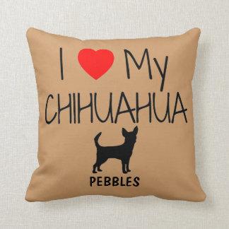 Custom I Love My Chihuahua Cushion