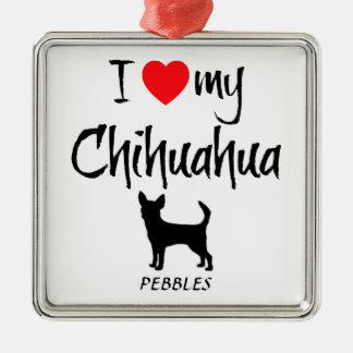 Custom I Love My Chihuahua Silver-Colored Square Decoration