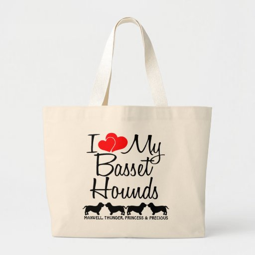 Custom I Love My Four Basset Hounds Bag