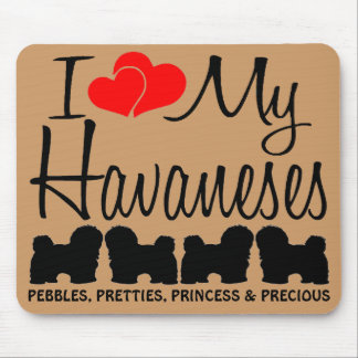 Custom I Love My Four Havaneses Mouse Mat