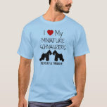 Custom I Love My Miniature Schnauzers T-Shirt