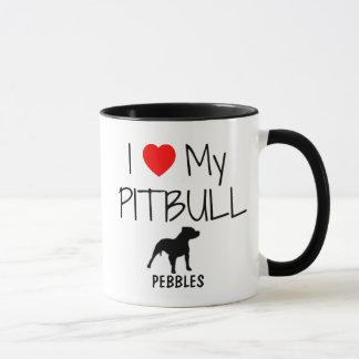 Custom I Love My Pitbull Mug