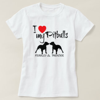 Custom I Love My Pitbulls T-Shirt