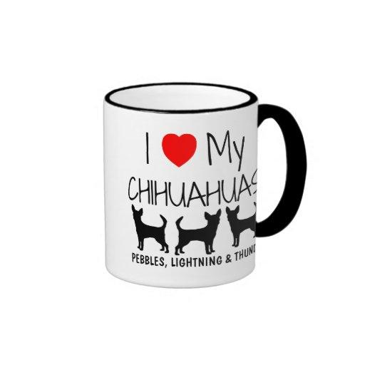 Custom I Love My Three Chihuahuas Mug