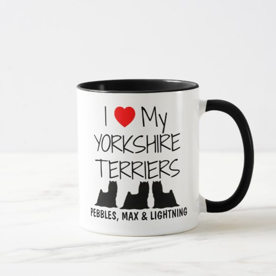 Custom I Love My Three Yorkshire Terriers Mug