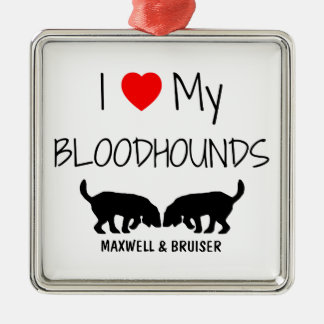 Custom I Love My Two Bloodhounds Silver-Colored Square Decoration