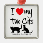 Custom I Love My Two Cats Square Metal Christmas Ornament