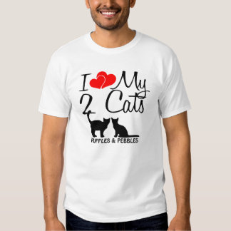 Custom I Love My Two Cats Tee Shirt
