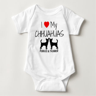 Custom I Love My TWO Chihuahuas Baby Bodysuit