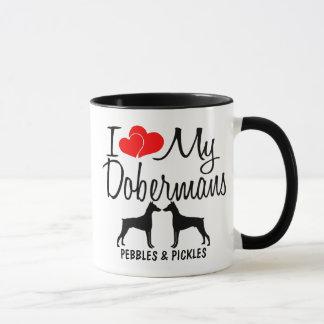 Custom I Love My Two Doberman Dogs Mug