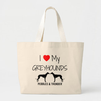 Custom I Love My Two Greyhounds Large Tote Bag