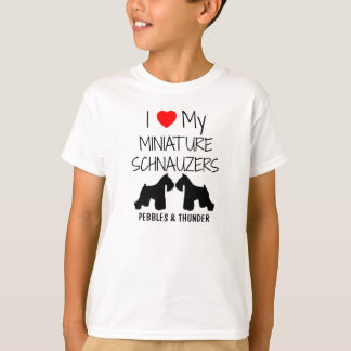 Custom I Love My Two Miniature Schnauzers T-Shirt